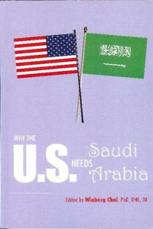 Why the U.S. Needs Saudi Arabia av Winberg Chai (Heftet)