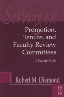 Serving on Promotion, Tenure, and Faculty Review Committees av Robert M. Diamond (Heftet)
