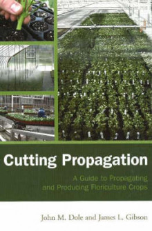 Cutting Propagation av John M. Dole og James L. Gibson (Innbundet)