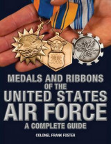 Omslag - Medals and Ribbons of the United States Air Force-A Complete Guide