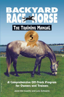 Backyard Race Horse: The Training Manual av Lois Schwartz og Janet Del Castillo (Heftet)