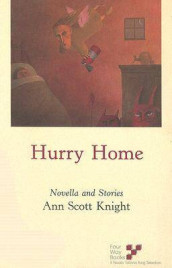 Hurry Home av Ann Scott Knight (Heftet)