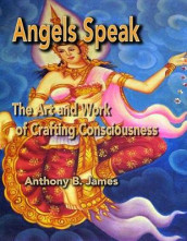 Angels Speak av Anthony B James (Heftet)