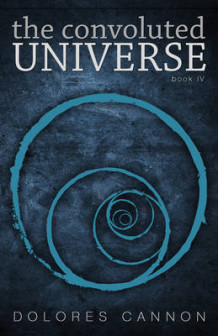 Convoluted Universe: Book Four av Dolores Cannon (Heftet)