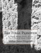 The Final Passover av Michael James Fitzgerald (Heftet)