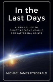 In the Last Days av Michael James Fitzgerald (Heftet)