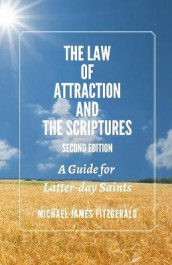 The Law of Attraction and the Scriptures, Second Edition av Michael James Fitzgerald (Heftet)