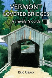 Vermont Covered Bridges av Eric Riback (Heftet)