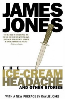 Ice Cream Headache av James Jones (Heftet)