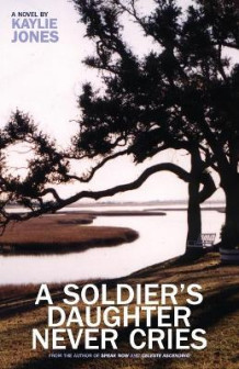 A Soldier's Daughter Never Cries av Kaylie Jones (Heftet)