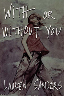 With Or Without You av Lauren Sanders (Heftet)