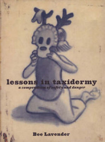 Lessons In Taxidermy av Bee Lavender (Heftet)