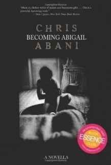 Becoming Abigail av Chris Abani (Heftet)