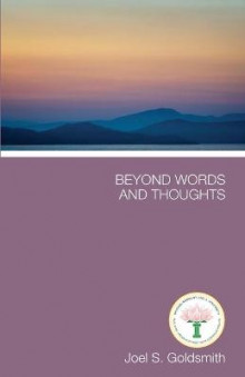 Beyond Words and Thoughts av Joel S. Goldsmith (Heftet)