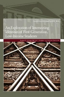 An Exploration of Intersecting Identities of First-Generation, Low-Income Students av Rashne Rustom Jehangir, Michael J. Stebleton og Veronica Deenanath (Heftet)