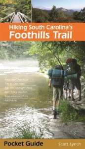 Hiking South Carolina's Foothills Trail av Scott Lynch (Heftet)