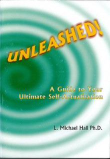 Unleashed av L Michael Hall (Heftet)