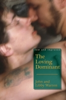 The Loving Dominant av John Warren og Libby Warren (Heftet)