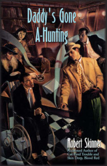 Daddy's Gone A-hunting av Robert Skinner (Heftet)