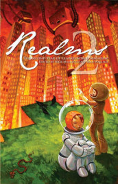 Realms 2: The Second Year of Clarkesworld Magazine av Jeffery Ford, Jay Lake, Tim Pratt, Cat Rambo, Robert Reed og Catherynne M. Valente (Innbundet)