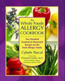 The Whole Foods Allergy Cookbook av Cybele Pascal (Heftet)