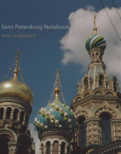 Saint Petersburg Notebook av Ann Lauterbach (Heftet)