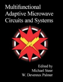 Multifunctional Adaptive Microwave Circuits and Systems av Michael Steer og W.D. Palmer (Innbundet)