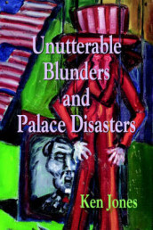Unutterable Blunders and Palace Disasters av Ken Jones (Heftet)