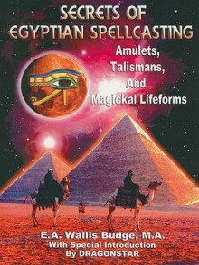 Secrets of Egyptian Spellcasting av Professor E A Wallis Budge (Heftet)