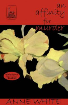 An Affinity for Murder av Anne White (Heftet)
