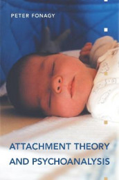 Attachment Theory and Psychoanalysis av Peter Fonagy (Heftet)