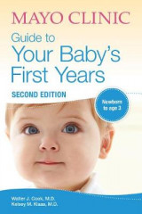 Omslag - Mayo Clinic Guide To Your Baby's First Years