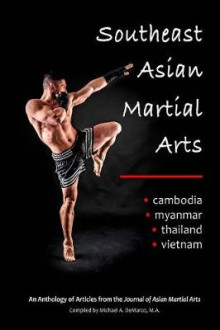 Southeast Asian Martial Arts av David Allan, Jeremy Skaggs og Jason Tran (Heftet)