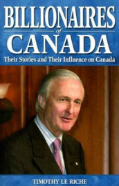 Billionaires of Canada av Tim le Riche (Heftet)