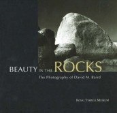 Beauty in the Rocks av David M. Baird (Innbundet)