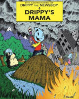 Omslag - The Adventures of Drippy the Newsboy: Drippy's Mama Volume 1