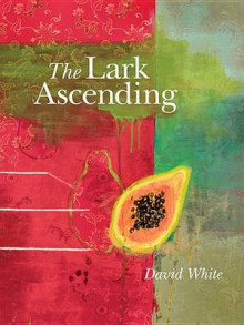 The Lark Ascending av David White (Heftet)