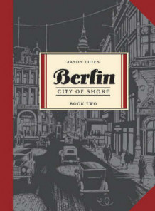 Berlin Book Two av Jason Lutes (Heftet)