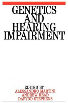 Genetics and Hearing Impairment av Alessandro Martini, Dai Stephens og Andrew P. Read (Heftet)
