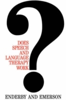 Does Speech and Language Therapy Work? av Pamela Enderby og Joyce Emerson (Heftet)