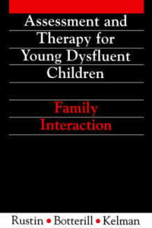 Assessment and Therapy for Young Dysfluent Children av Lena Rustin, Elaine Kelman og Willie Botterill (Heftet)