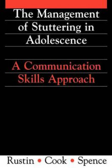 Management of Stuttering in Adolescence av Lena Rustin, Robert Spence og Francis Cook (Heftet)