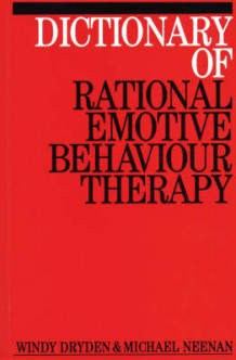 Dictionary of Rational Emotive Behaviour Therapy av Windy Dryden, Michael Neenan og Joseph Yankura (Heftet)