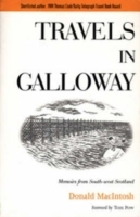 Travels in Galloway av Donald MacIntosh (Heftet)
