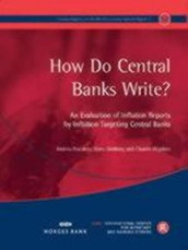 How Do Central Banks Write? An Evaluation of Inflation Reports by Inflation Targeting Central Banks av Andrea Fracasso, Hans Genberg og Charles Wyplosz (Heftet)