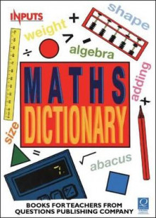 The Maths Dictionary av Kevin Delaney, Adrian Pinel og Derek Smith (Heftet)