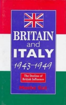 Britain and Italy, 1943-49 av Moshe Gat (Innbundet)