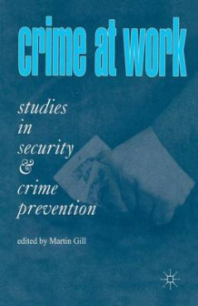 Crime at Work: v. 1 (Heftet)