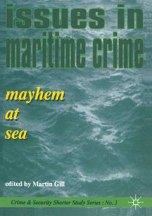 Issues in Maritime Crime 1995 (Heftet)