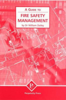 Fire Safety Management (A Guide to) av William Dailey (Heftet)